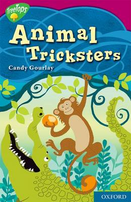 Oxford Reading Tree: Level 10: Treetops Myths and Legends: Animal Tricksters (Paperback)