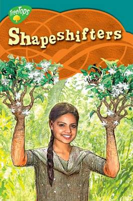 Oxford Reading Tree: Level 16: Treetops Myths and Legends: Shapeshifters (Paperback)