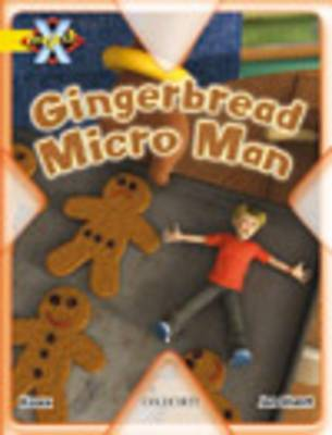 Project X: Food: the Gingerbread Micro-man (Paperback)