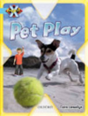 Project X: Toys and Games: Pet Play (Paperback)