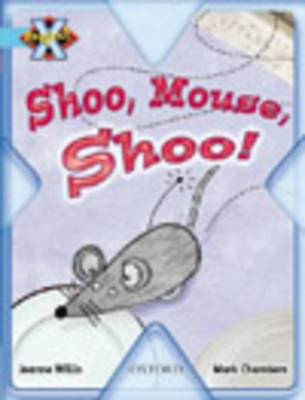 Project X: Toys and Games: Shoo Mouse, Shoo! (Paperback)