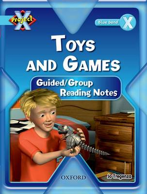 Project X: Toys and Games: Teaching Notes (Paperback)