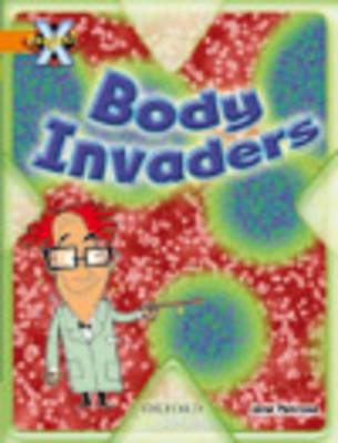 Project X: Invasion: Body Invaders (Paperback)