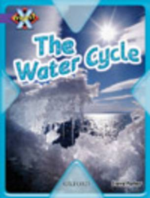 Project X: Water: the Water Cycle (Paperback)