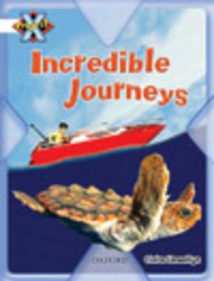 Project X: Journeys: Incredible Journeys (Paperback)