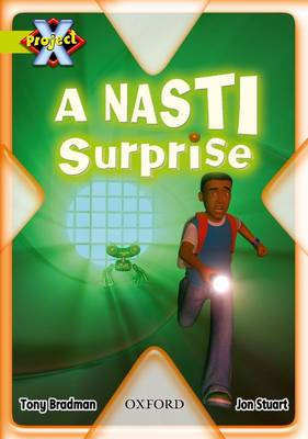 Project X: Underground: a NASTI Surprise (Paperback)