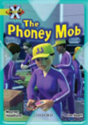 Project X: Masks and Disguises: the Phoney Mob (Paperback)