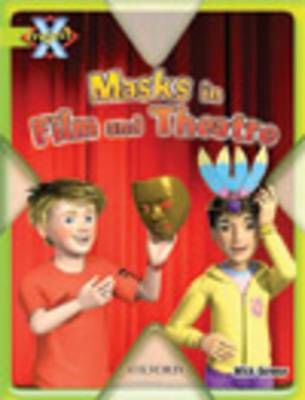 Project X: Masks and Disguises: Masks in Film and Theatre (Paperback)