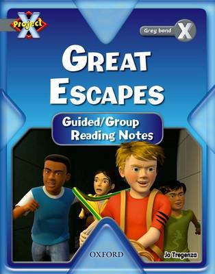 Project X: Great Escapes: Teaching Notes (Paperback)