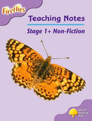 Oxford Reading Tree: Level 1+: Fireflies: Teaching Notes (Paperback)