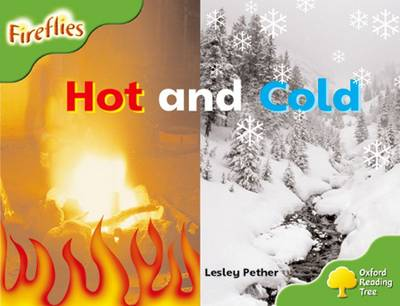 Oxford Reading Tree: Level 2: Fireflies: Hot and Cold - Oxford Reading Tree (Paperback)