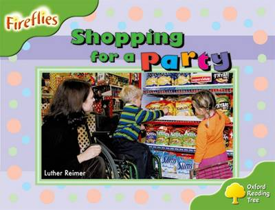 Oxford Reading Tree: Level 2: Fireflies: Shopping for a Party - Oxford Reading Tree (Paperback)