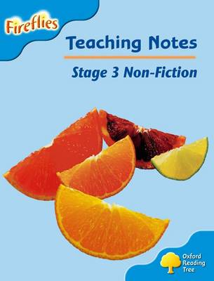 Oxford Reading Tree: Level 3: Fireflies: Teaching Notes (Paperback)