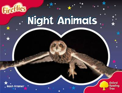 Oxford Reading Tree: Level 4: Fireflies: Night Animals - Oxford Reading Tree (Paperback)