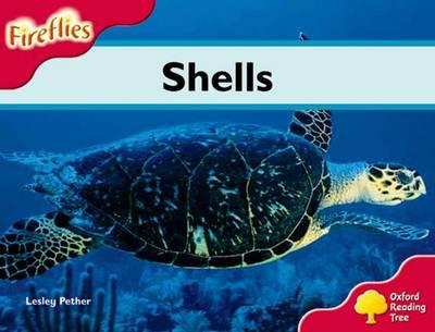 Oxford Reading Tree: Level 4: Fireflies: Shells - Oxford Reading Tree (Paperback)