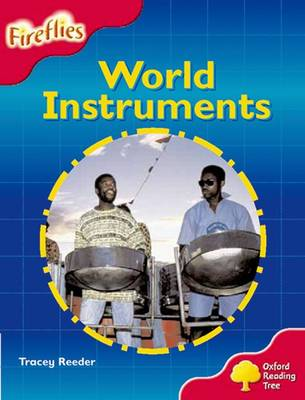 Oxford Reading Tree: Level 4: Fireflies: World Instruments - Oxford Reading Tree (Paperback)