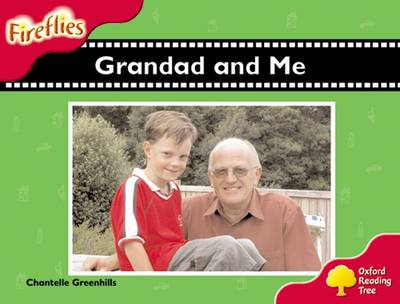 Oxford Reading Tree: Level 4: Fireflies: Grandad and Me - Oxford Reading Tree (Paperback)