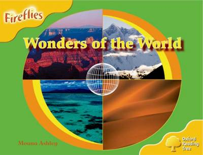 Oxford Reading Tree: Level 5: Fireflies: Wonders of the World - Oxford Reading Tree (Paperback)