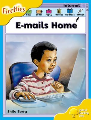Oxford Reading Tree: Level 5: Fireflies: E-mails Home - Oxford Reading Tree (Paperback)