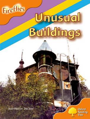 Oxford Reading Tree: Level 6: Fireflies: Unusual Buildings - Oxford Reading Tree (Paperback)