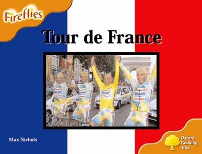 Oxford Reading Tree: Level 6: Fireflies: Tour De France - Oxford Reading Tree (Paperback)
