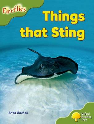 Oxford Reading Tree: Level 7: Fireflies: Things That Sting - Oxford Reading Tree (Paperback)