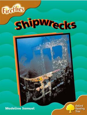Oxford Reading Tree: Level 8: Fireflies: Shipwrecks - Oxford Reading Tree (Paperback)