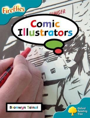 Oxford Reading Tree: Level 9: Fireflies: Comic Illustrators - Oxford Reading Tree (Paperback)