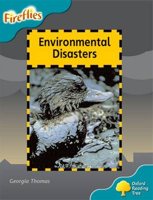 Oxford Reading Tree: Level 9: Fireflies: Environmental Disasters - Oxford Reading Tree (Paperback)