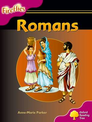 Oxford Reading Tree: Level 10: Fireflies: Romans - Oxford Reading Tree (Paperback)
