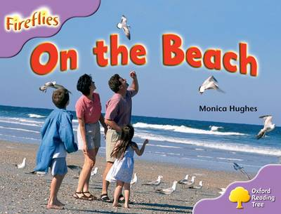 Oxford Reading Tree: Level 1+: More Fireflies A: On the Beach - Oxford Reading Tree (Paperback)