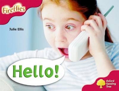 Oxford Reading Tree: Level 4: More Fireflies A: Hello! - Oxford Reading Tree (Paperback)