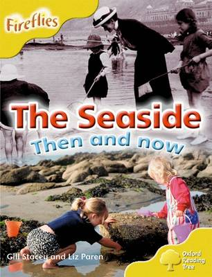 Oxford Reading Tree: Level 5: More Fireflies A: The Seaside - Oxford Reading Tree (Paperback)