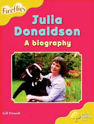 Oxford Reading Tree: Level 5: More Fireflies A: Julia Donaldson - A Biography - Oxford Reading Tree (Paperback)