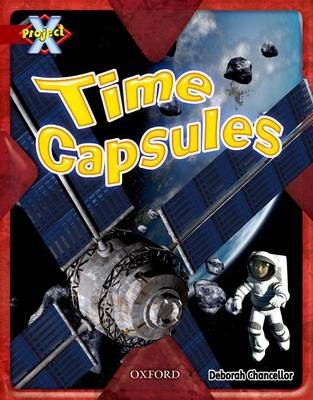 Project X: Y6 Red Band: Time Cluster: Time Capsules (Paperback)