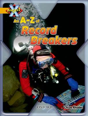 Project X: Gold: Head to Head: An A-Z of Record Breakers (Paperback)