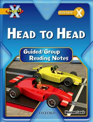 Project X: Gold: Head to Head: Guided Reading Notes (Paperback)