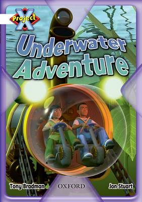 Project X: White: Inventors and Inventions: Underwater Adventure (Paperback)
