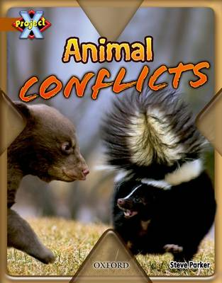 Project X: Brown: Conflict: Animal Conflicts (Paperback)