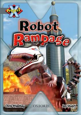 Project X: Grey: Behind the Scenes: Robot Rampage (Paperback)