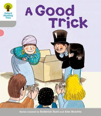 Oxford Reading Tree: Level 1: First Words: Good Trick - Oxford Reading Tree (Paperback)