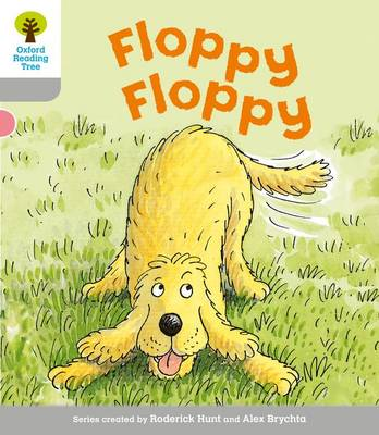 Oxford Reading Tree: Level 1: First Words: Floppy Floppy - Oxford Reading Tree (Paperback)