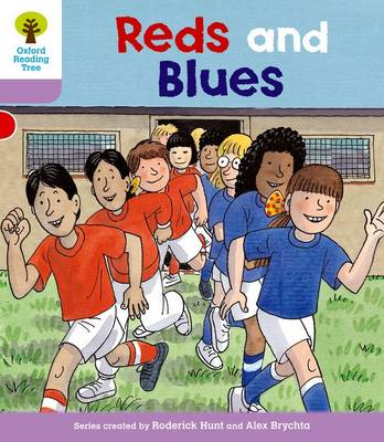 Oxford Reading Tree: Level 1+: First Sentences: Reds and Blues - Oxford Reading Tree (Paperback)