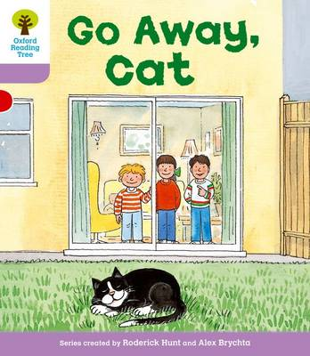 Oxford Reading Tree: Level 1+: More First Sentences A: Go Away Cat - Oxford Reading Tree (Paperback)