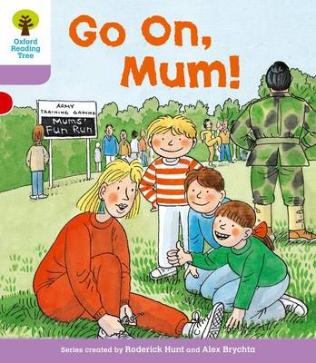 Oxford Reading Tree: Level 1+: More First Sentences A: Go On Mum - Oxford Reading Tree (Paperback)