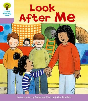Oxford Reading Tree: Level 1+: More First Sentences A: Look After Me - Oxford Reading Tree (Paperback)