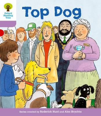 Oxford Reading Tree: Level 1+: More First Sentences A: Top Dog - Oxford Reading Tree (Paperback)