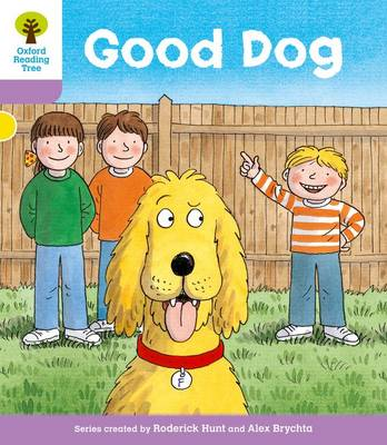 Oxford Reading Tree: Level 1+: More First Sentences C: Good Dog - Oxford Reading Tree (Paperback)
