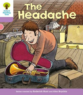 Oxford Reading Tree: Level 1+: Patterned Stories: Headache - Oxford Reading Tree (Paperback)