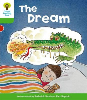 Oxford Reading Tree: Level 2: Stories: The Dream - Oxford Reading Tree (Paperback)